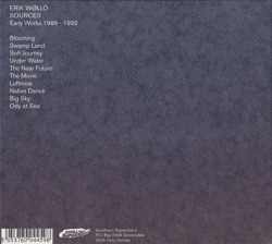ERIK WOLLO/Sources: Early Works 1986-1992 (1986-92/Unreleased) (エリク・ウォロー/Norway)