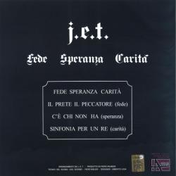 J.E.T./Fede Speranza Carita(LP) (1972/only) (ジェット/Italy)
