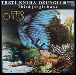 PROGRES 2/Treti Kniha Dzungli(2CD) (1982/2nd) (プログレス 2/Czech-Slovak)