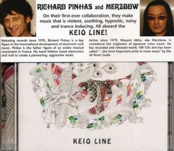 RICHARD PINHAS & MERZBOW/Keio Line (2008) (リシャール・ピナス&メルツバウ/France,Japan)