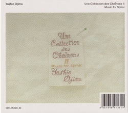 YOSHIO OJIMA/Une Collection Des Chainons I&II: Music For Spiral(2CD) (1988) (尾島由郎/Japan)