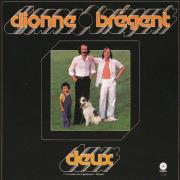 DIONNE-BREGENT/Same(...Et Le Troisieme Jour + Deux)(Used 2CD) (1976+77/1+2th) (ディオンヌ・ブレジャン/Canada)