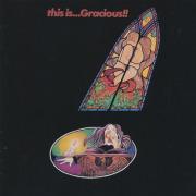 GRACIOUS/This Is...Gracious!! (1971/2nd) (グレイシャス/UK)